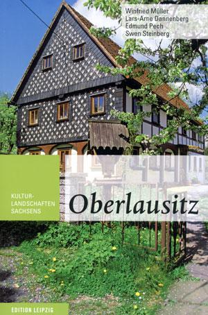 Oberlausitz. Kulturlandschaften Sachsens