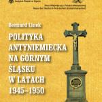 "okładka ""Polityka antyniemiecka (...)"" Bernard Linek"