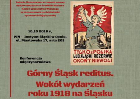 Górny śląsk Reditus Wokół Wydarzeń Roku 1918 Na śląsku