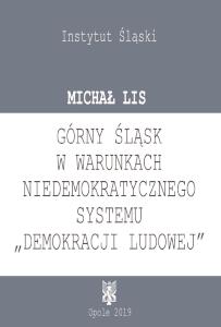 Okładka książki Górny Śląsk w warunkach niedemokratycznego systemu
