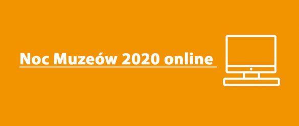 Baner promujący Noc Muzeów 2020 online