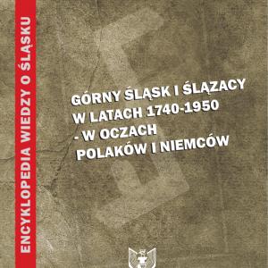 Okładka książki Górny Śląsk i Ślązacy