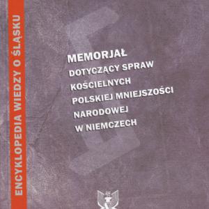 """Okładka książki """"Memoriał dotyczący spraw kościelnych polskiej mniejszości narodowej w Niemczech"""""""