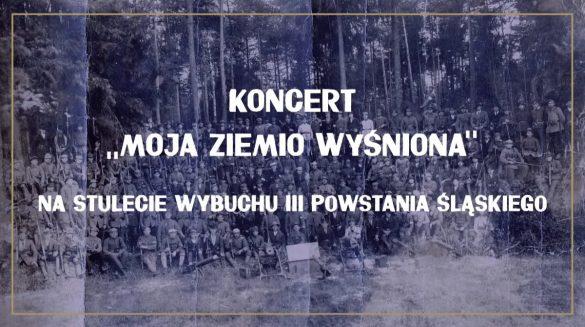 "Plakat koncertu ""Moja ziemio wyśniona"""