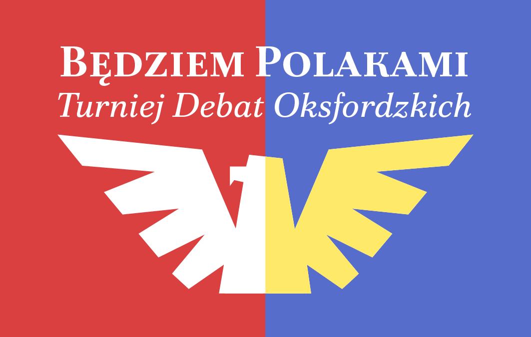 """Turniej Debat Oksfordzkich """"Będziem Polakami"""""""